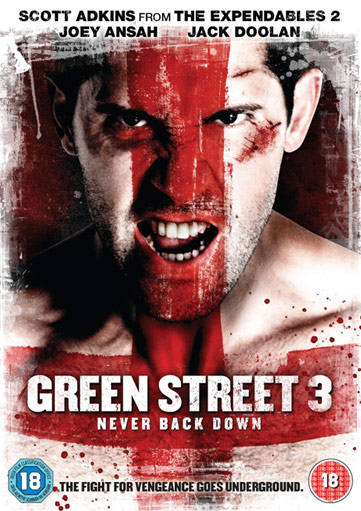 Scott Adkins - Página 2 Green_Street_3_Never_Back_Down_front