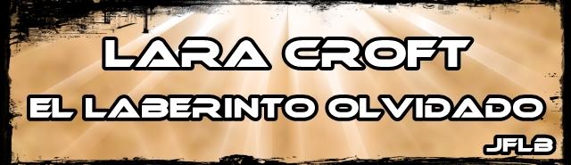 Lara Croft: El laberinto olvidado [Demo + Trailer 2] Lara_Croft_El_Laberinto