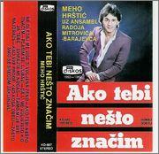 Mehmed Meho Hrstic - Diskografija Meho_Hrstic_1982_Ako_tebi_nesto_znacim_kp