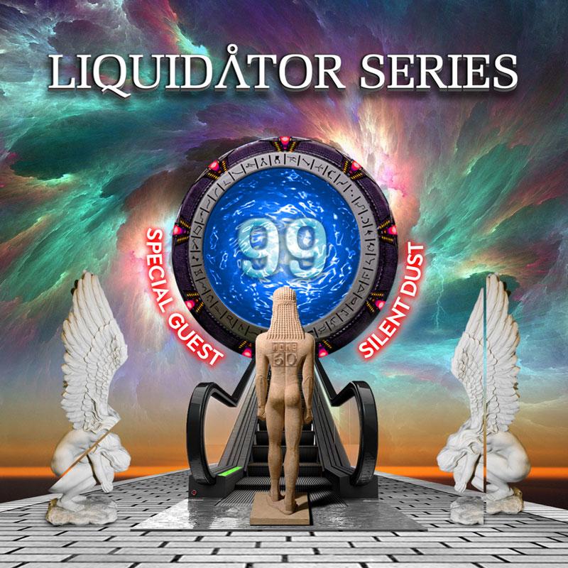 Liquidator Series #99 Special Guest Silent Dust April 2017 Liquidator_series_99_sound_cloud
