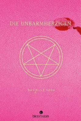 Danielle Vega - Die Unbarmherzigen Die-Unbarmherzigen-9783845807232_xxl