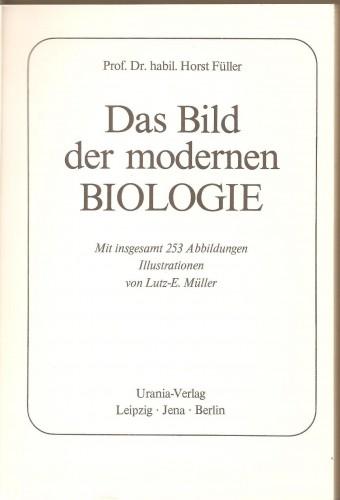 H. Füller. Das Bils der modernen Biologie 84988685ff993230d473f6e77f9e22e6