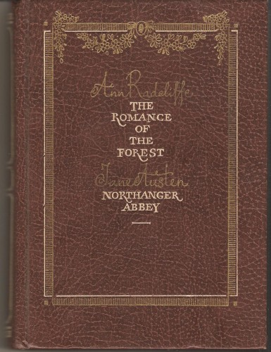 A. Radcliffe. The Romance of the Forest A815da3f24f0acdb99fc2518b6460867