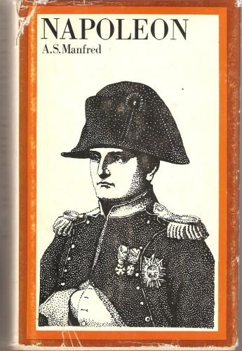 A. Manfred. Napoleon Bonaparte 9d4d9e85022c5e11442d1b516735174c