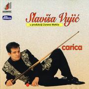 Slavisa Vujic - Diskografija  1996_Carica_Slavisa_Vujic_Diskos_CD_90009131_Fro