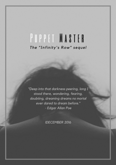 Infinity's Row 2: The Puppetmaster [OPENING APP THREAD] SO_LONG_AS_YOU_DON_T_STOP