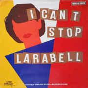 Larabell – I Can't Stop Larabell