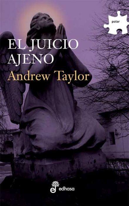 El juicio ajeno - Trilogía Roth II - Andrew Taylor Juicio