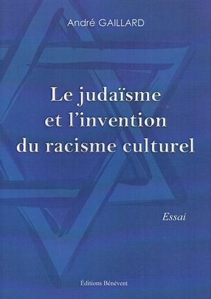 Judaisme et Invention du Racisme Culturel 300