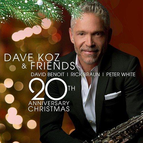 Dave Koz – Dave Koz & Friends 20th Anniversary Christmas (2017) [MP3] Image