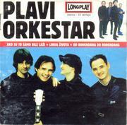 Plavi Orkestar - Diskografija Prednja