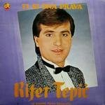 Rifat Tepic -Diskografija 13610613_LP_8176_Rifat_Tepic_a