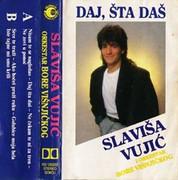 Slavisa Vujic - Diskografija  - Page 2 1987_Daj_Sta_Das_Slavisa_Vujic_Vojvodina_KD_120