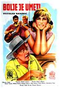 Posteri starih filmova - Page 6 Bolje_je_umeti