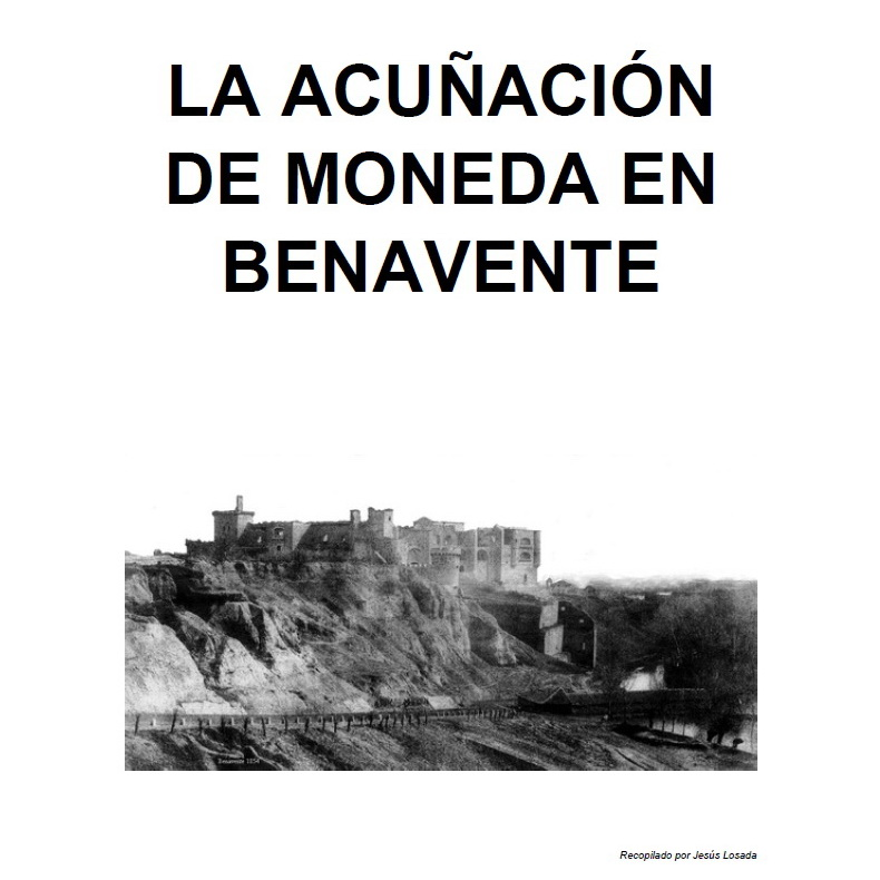 La acuñación de moneda en Benavente - PDF Clip