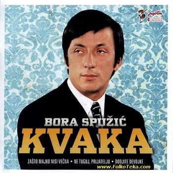 Narodna - Zabavna Muzika 2013 - Page 6 17457170_Bora_Spuzic_Kvaka_2013-a