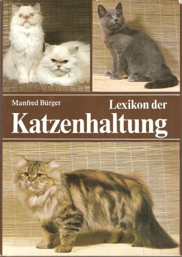 M. Bürger. Lexikon der Katzenhaltung  3fb584079438a1ff8ebc1ccdfff79b41