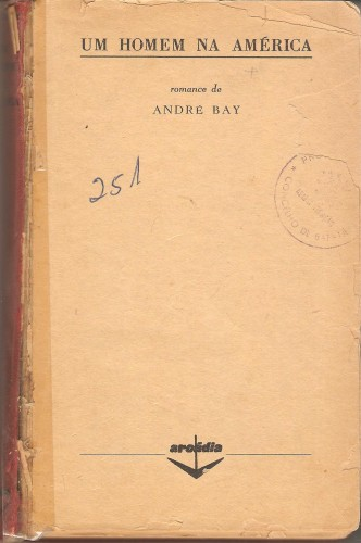 A. Bay. Un homem na América D8ad4a23498b4cf05ea1b7592db2f9d7