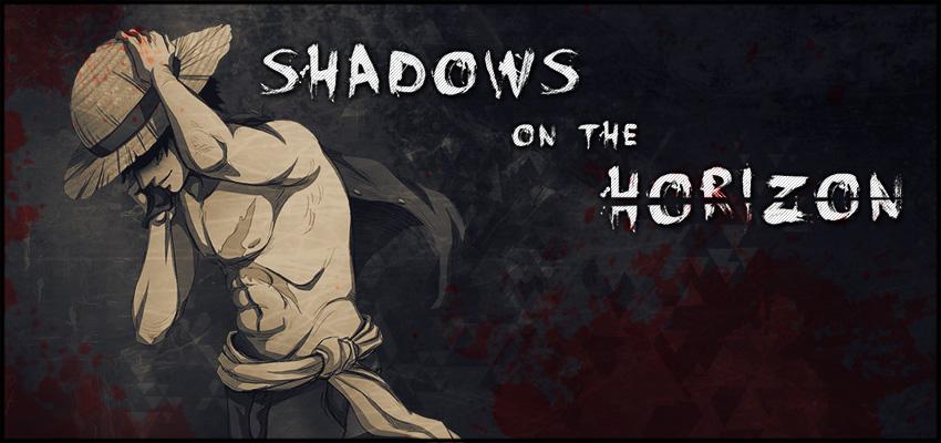 One Piece: Shadows on the Horizon