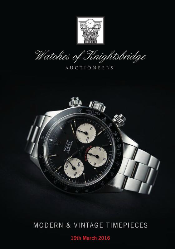 Catálogo - Watches of Knightsbridge: Modern and Vintage Timepieces – Março 2016 WOK_Modern_and_Vintage_Timepieces_190316