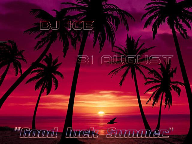 "DJ ICE & DJ CAP with summer mix ""Good luck Summer!"" 60daf3578bf0"