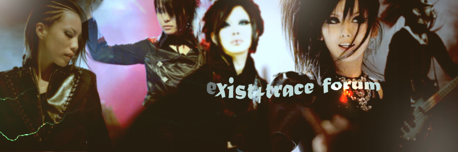 exist†trace forum