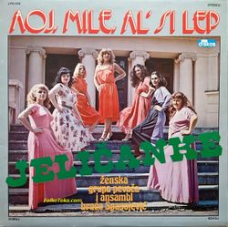 Jelicanke 1981 - Aoj, Mile, al' si lep 24379977_Jelicanke_1981-a