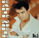 Kadir Nukic -Diskografija 18726326_Kadir_Nukic_2005_-_No._3_Prednja