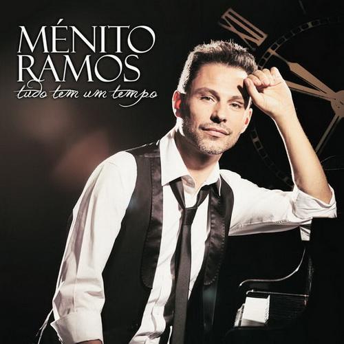 Ménito Ramos - Tudo Tem Um Tempo (2014)  M_nito_Ramos_Tudo_Tem_Um_Tempo_Capa
