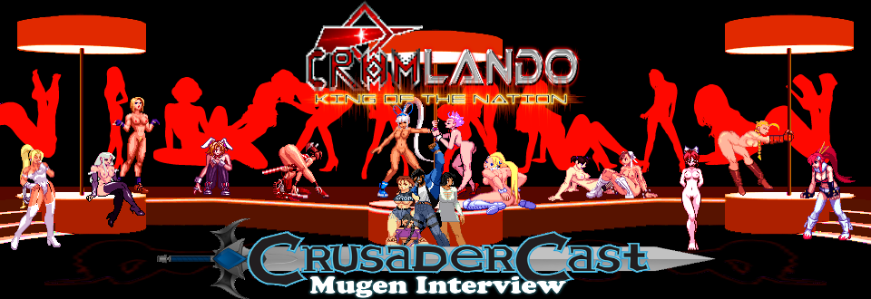 Mugen Interview April Fools Special:Crom Lando Interview Girl_club