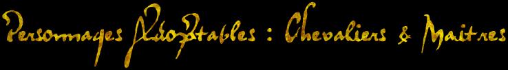 [ROLES A PRENDRE] Quelques pistes de réflexion Adoptables_chevaliermaitre