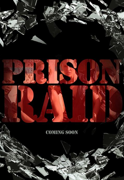 """Prison Raid (un Female """"Expendables"""" de serie B) Prison_Raid_Poster_Teaser"""