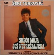 Seki Turkovic - Diskografija Seki_Turkovic_1987_Sreco_moja_jos_ne_prezalj