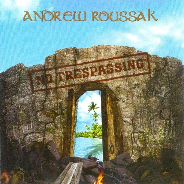 Andrew Roussak - No Trespassing (2007) B9d8ec50587e