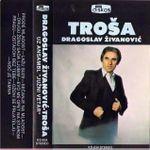 Dragoslav Zivanovic Trosa - Diskografija 30151164_1