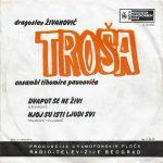 Dragoslav Zivanovic Trosa - Diskografija 30151144_2