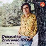 Dragoslav Zivanovic Trosa - Diskografija 30151148_1