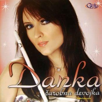 Danka Petrovic 2009 - Carobna devojka 30285158_Danka_Petrovic_2009_-_Carobna_devojka