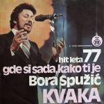 Bora Spuzic Kvaka - Diskografija 29989831_1977_a