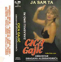 Cica Gajic 1990 - Ja sam ta 24535649_Cica_Gajic_1990-a