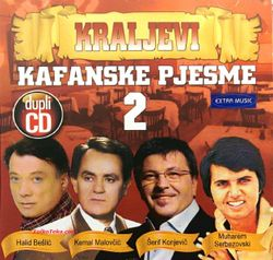 Kraljevi Kafanske Pjesme 2 24682397_Kraljevi_kafanske_pjesme_2-a
