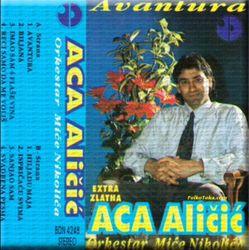 Aca Alicic 1994 - Avantura 24730173_Aca_Alicic_1994_-_Avantura