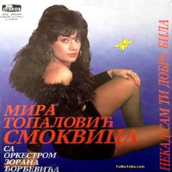 Mira Topalovic Smokvica 1991 - Nekad sam ti dobra bila 24937914_Mira_Topalovic_Smokvica_1991-a