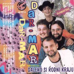 Dar Mar 1997 - Daleko si rodni kraju 27585775_Dar_Mar_1997_-_Daleko_si_rodni_kraju