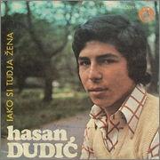 Hasan Dudic -Diskografija Hasan_Dudic_1976_Iako_si_tudja_zena_p