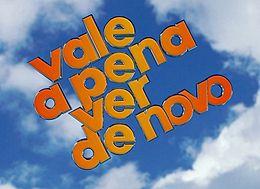 Novosti - Page 4 260px_Vale_a_Pena_Ver_de_Novo