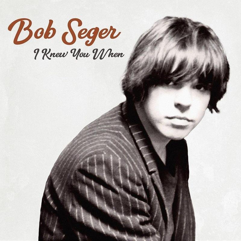 Bob Seger The Silver Bullet Band - I Knew You When Seg
