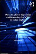 Livros em inglês sobre a Dinastia Tudor para Download Defending_Royal_Supremacy_and_Discerning_God_s_W