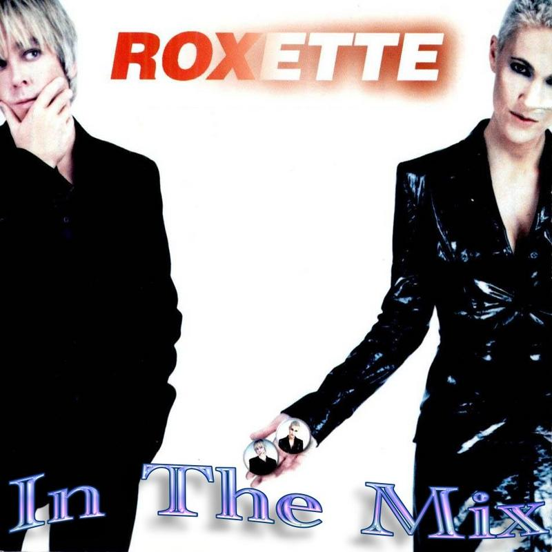 Roxette-in The Mix Roxette_in_the_Mix_Magic_Dance_a