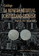 Has posteado en este tema.Catalogo Moneda Medieval Castellano - Leonesa (s XI-XV) de Bautista Martínez  Portada1
